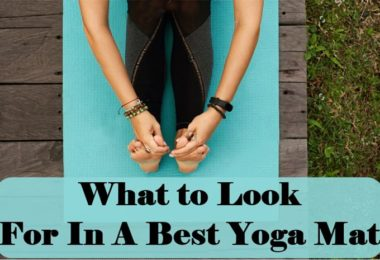 What to Look For In A Best Yoga Mat [Buyer's Guide]