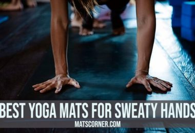 10 Best Yoga Mats for Sweaty Hands and Feet