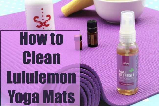 How to Clean Lululemon Yoga Mats [Best Tips & Guide]