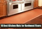 Top 10 Best Kitchen Mats for Hardwood Floors
