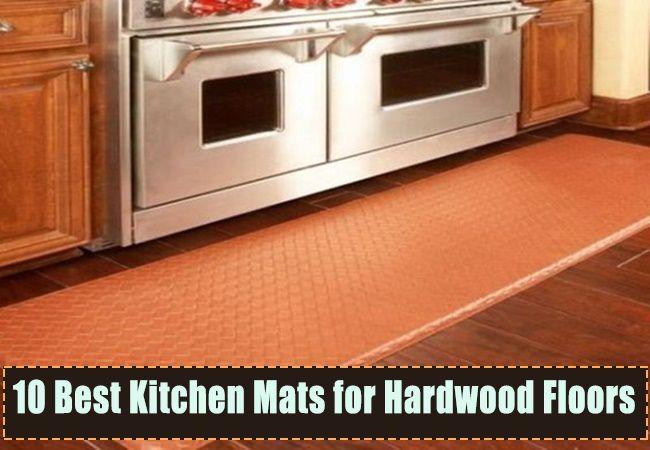 Top 10 Best Kitchen Mats for Hardwood Floors