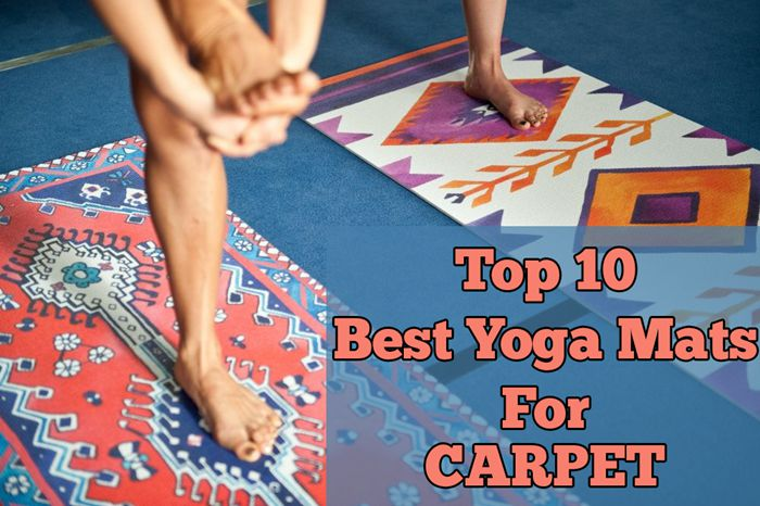 Top 10 Best Yoga Mats for Carpet Floor