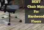 10 Best Chair Mats to Protect Hardwood Floors Reviews