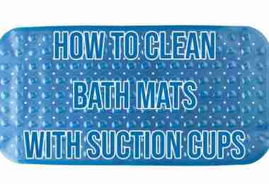 How to Clean Bath Mats with Suction Cups