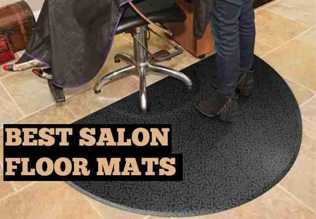 Best Floor Mats for Salon and Barbershop