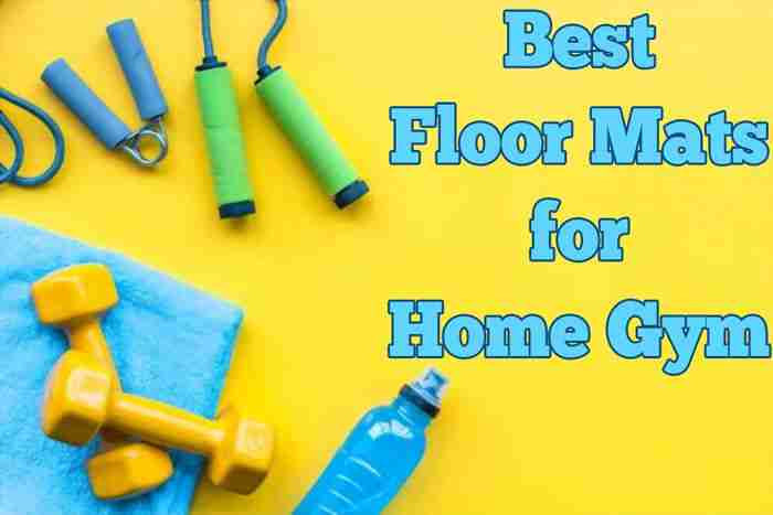 Top 10 Best Floor Mats for Home Gym Reviews and Images